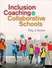 Inclusion Coaching for Collaborative Schools by Karten, Toby J..