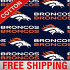 "Denver Broncos NFL Cotton Fabric - 60"" Wide - Style# 2507 - Free Shipping!! $7.95 USD on eBay"