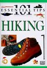 101 Essential Tips: Hiking by Deni Bown and Hugh McManners (1998, Paperback)