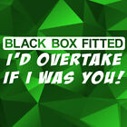 Black Box Fitted - Overtake New Driver Funny Vinyl Wall Decal Sticker 28 Colours