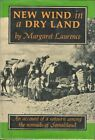 NEW WIND IN A DRY LAND: AN ACCOUNT OF A SOJOURN AMONG NOMADS OF By Margaret