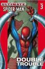 Ultmate Spider-Man Double Trouble Volume 3 2006 TPB VGUC