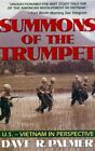 SUMMONS OF TRUMPET: U.S.-VIETNAM IN PERSPECTIVE By Dave R. Palmer Mint Condition