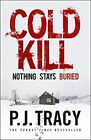 COLD KILL By P.j. Tracy - Hardcover