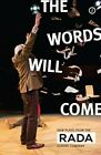 The Words Will Come: New Plays from the RADA Elders Company (Oberon Modern Playw