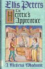HERETIC'S APPRENTICE A MEDIEVAL WHODUNNIT. By Ellis. Peters - Hardcover