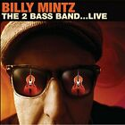 BILLY MINTZ - 2 Bass Band...live - CD - **Mint Condition**