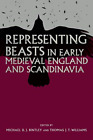 Bintley-Representing Beasts in Early Medieval BOOK NUOVO