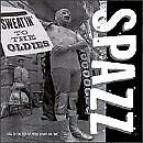 SPAZZ - Sweatin To Oldies - CD - **Excellent Condition** - RARE