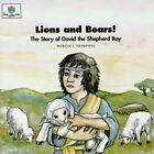 LIONS AND BEARS: STORY OF DAVID SHEPHERD BOY (GOD LOVES ME, BOOK By Patricia VG