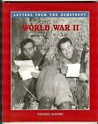 WORLD WAR II: LETTERS FROM HOMEFRONT By Virginia Schomp **Mint Condition**