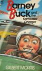 BARNEY BUCK AND KAMIKAZE CHARGER (BARNEY BUCK SERIES, BOOK 3) By Gilbert Morris