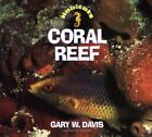 CORAL REEF (HABITATS) By Gary Davis *Excellent Condition*