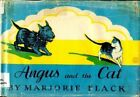 ANGUS AND CAT By Marjorie Flack - Hardcover *Excellent Condition*