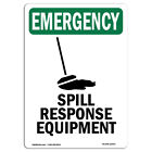 OSHA EMERGENCY Sign - Spill Response Equipment With Symbol| �Made in the USA