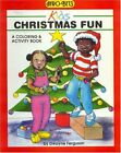 CHRISTMAS FUN: A COLORING & ACTIVITY BOOK (AFRO-BETS KIDS SERIES) By Dwayne NEW