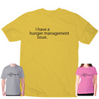 Funny foodie t shirts womens mens slogan tee novelty humour I have a hunger mana