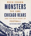 Monsters: The 1985 Chicago Bears and the Wild Heart of Football Audio CD $9.0 USD on eBay