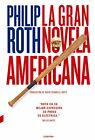 FixedPricela gran novela americana (spanish edition) by philip roth **mint condition**