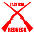 TACTICAL REDNECK decal sticker for hicks hunters rednecks and southern boys gun
