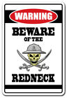 BEWARE OF THE REDNECK Warning Decal country hillbilly southern