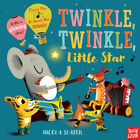 Twinkle Twinkle Little Star: A Musical Instrument Song Book