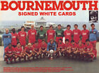 BOURNEMOUTH FC AUTOGRAPHS FROM LATE 1970-90's SIGNED WHITE CARDS