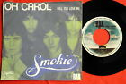 "SMOKIE BABIE IT'S UP TO YOU/DID SHE HAVE 1979 EXYU 7""PS"