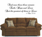 And now these three remain Faith  -Cor 13:13 Vinyl Wall Art Word Stickers Decor