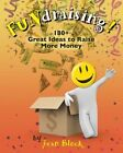 NEW Fundraising!: 180] Great Ideas to Raise More Money by Jean Block Paperback B
