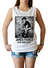 JAMES FRANCO is my Baby Daddy women's singlet Tank Top shirt tumblr comedy XS-L