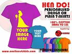 Hen Night Custom Designed T-Shirts or Plain T-Shirts