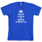 Keep Calm and Drive A Beetle - Mens T-Shirt - Car - Driving - 10 Colours
