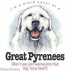 Proud Owner  Of A Great Pyrenees Dog Funny Friend Saying Unisex White T Shirt