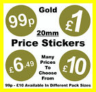 20mm Gold Price Stickers POS/ Sticky Labels £1 £1.59 £1.69 £1.79 £1.89 £2 £5 £10