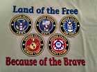 Land of the Free Because of the Brave Army Navy Air Force Marine Coast Guard