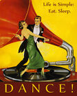 "Life is Simple Eat Sleep Dance Music American 16"" X 20"" Vintage Poster FREE S/H"
