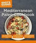 IDIOT'S GUIDES MEDITERRANEAN PALEO COOKBOOK - PEARL, MOLLY - NEW PAPERBACK BOOK