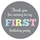 'Thank You For Coming To My First Birthday Party' -  60mm diameter stickers