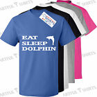 EAT SLEEP DOLPHIN Brand new t-shirt Unisex style cotton t-shirts ideal gift