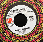 Michael Murphey-Geronimo's Cadillac-A&M 1368-Mono-Stereo DJ 45 In A&M Sleeve!!