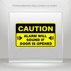 Decals Decal Caution Alarm Will Sound If Door Is Opened car  mtv X4432