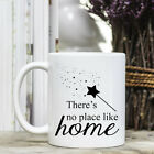 Coffee Mug - Positive Quote Message - There's no place like home