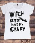 Women's White Funny HALLOWEEN T-Shirt 'Witch Better Have My Candy' Design TS258