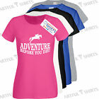 Adventure horse riding racing T Shirt Slogan Brand New tee Gift funny presents