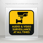 Stickers Sticker Audio And Video Surveillance At All Times Sign  mtv X58W9