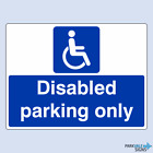 Disabled Parking Only Signs