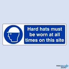 Hard Hats Must Be Worn At All Times On This Site Sign
