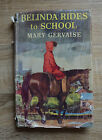 Belinda Rides to School by Mary Gervaise 1960