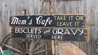 Mom's Cafe/Biscuits & Gravy Wood Signs/Rustic/Kitchen/Restaurant